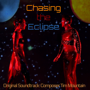 Chasing the Eclipse an original soudtrack by Tim Mountain