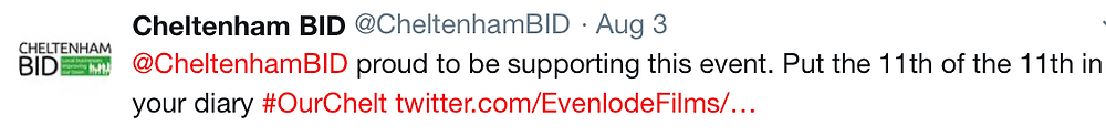 "Cheltenham BID are ""proud to be supporting this event"" with Evenlode Productions and Evenlode Films"