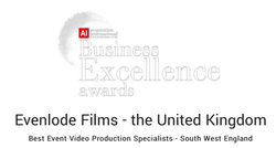Evenlode Films have won this award for being the very best Events Production Company
