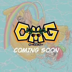 OMG Coming soon