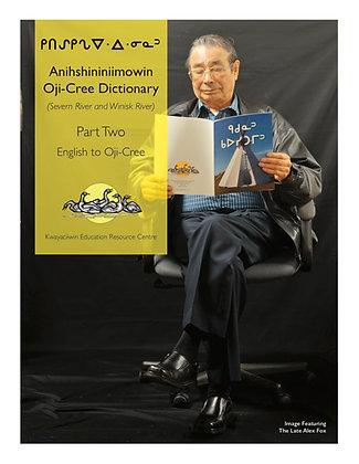 Anishshininiimowin Oji-Cree Dictionary Part 2