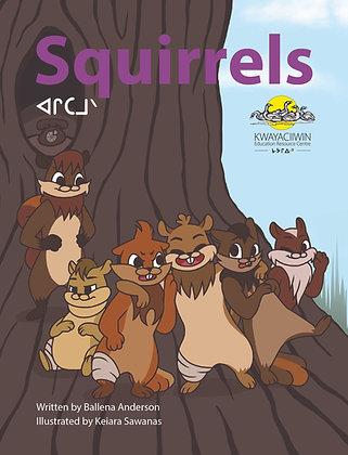 Squirrels - Oji-Cree Syllabics