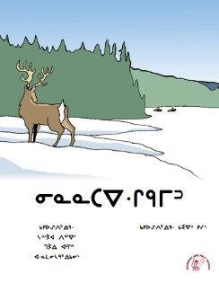 Caribou Hunting - Oji-Cree Syllabics