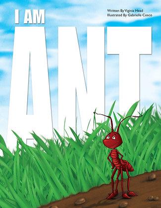 I Am Ant