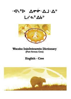 Wasaho Ininiwimowin (Cree) Dictionary