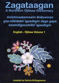 Zagataagan - A Northern Ojibwe Dictonary