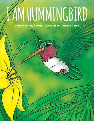 I Am Hummingbird