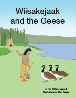 Wiisakejaak and the Geese