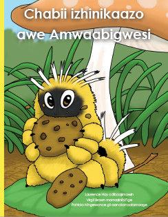 Chubby the Caterpillar - Ojibwe