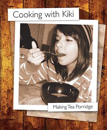 Kiki Makes Tea Porridge