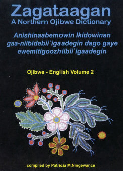 Zagataagan - A Northern Ojibwe Dictonary
