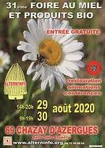 29 30 aout 2020 foire au miel de Chazay.