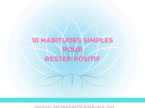 10 habitudes simples pour rester positif