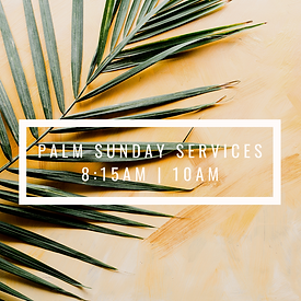 4.4.2020 Palm Sunday services.png