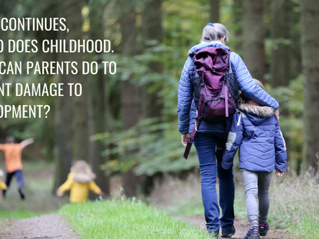COVID continues, and so does childhood: What can parents do to prevent the damage to development?