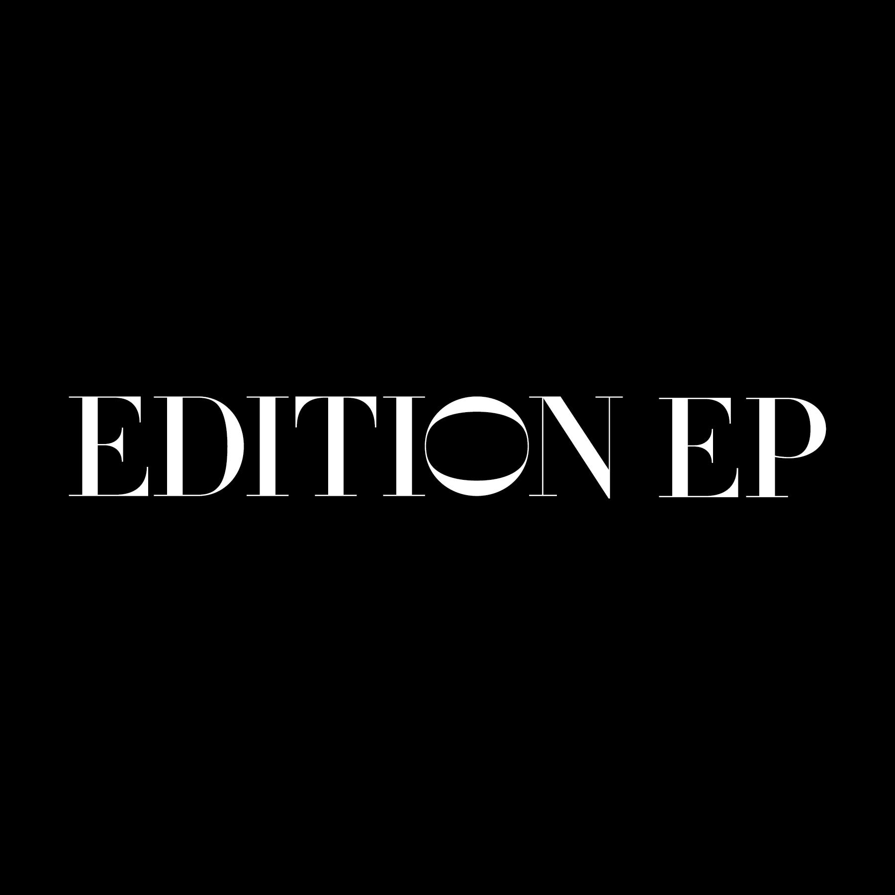 EDITION EP