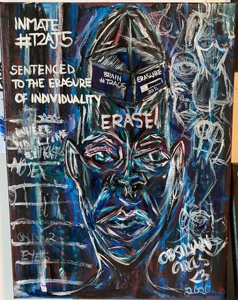 """""""Erasure – Inmate #T2AJ5"""""""