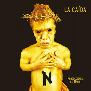 """Producciones de Nadie estrena """"La Caída""""."""