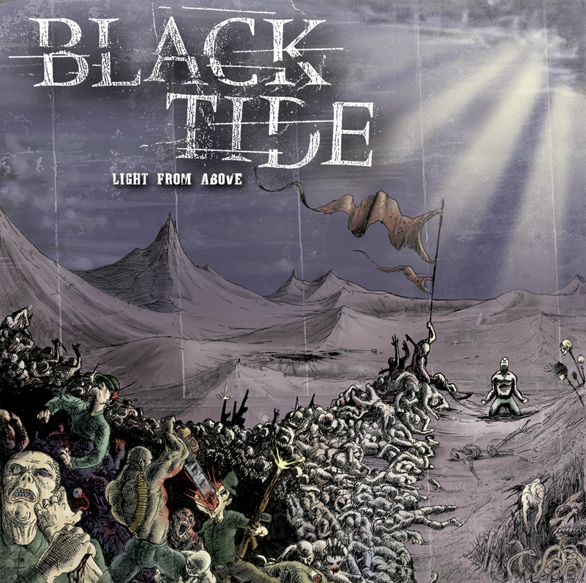 Black Tide / Light From Above.