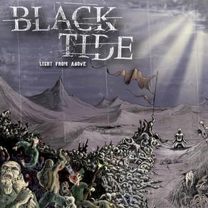 Black Tide / Light From Above.