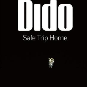 Dido / Safe Trip Home.