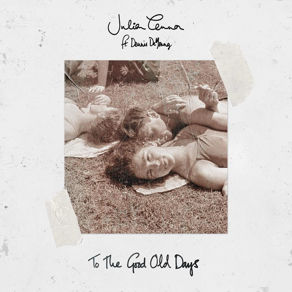 Portada del single: 'To The Good Old Days'