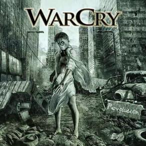 WarCry ¡Ya es hora de la Revolución!