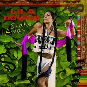 Lila Downs / Shake Away / Ojos de Culebra.