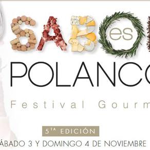 Festival Gastronómico Sabor es Polanco 'Todo Incluido'