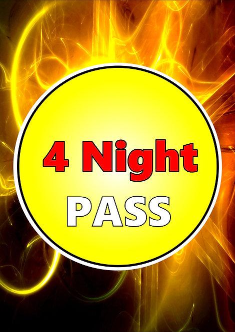 4 NIGHT PASS