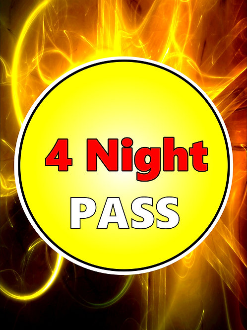 4 NIGHT PASS