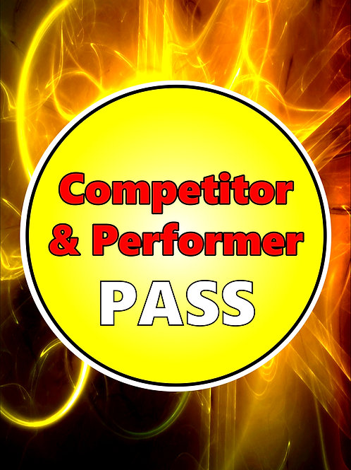 COMPETITOR / PERFORMER PASS