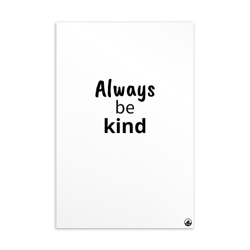 Always Be Kind Standard Postcard