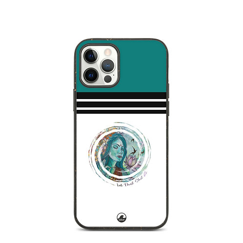 Let That Shit Go Biodegradable phone case by SoBudd