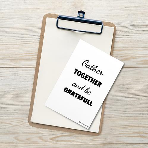 Gather Together and Be Grateful Mini Art  Standard Postcard