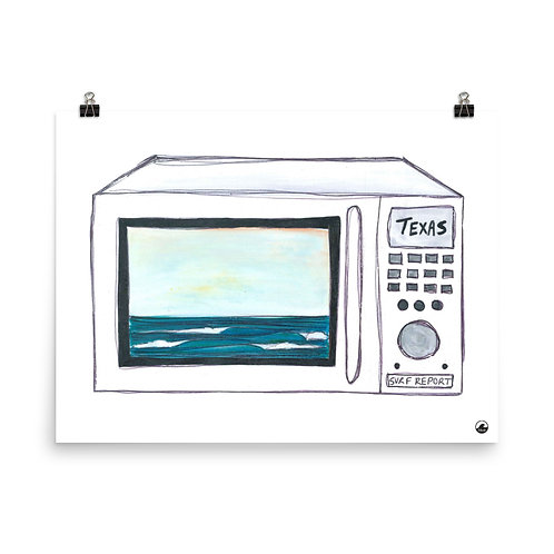 Texas Surf Report Microwaves Art Poster