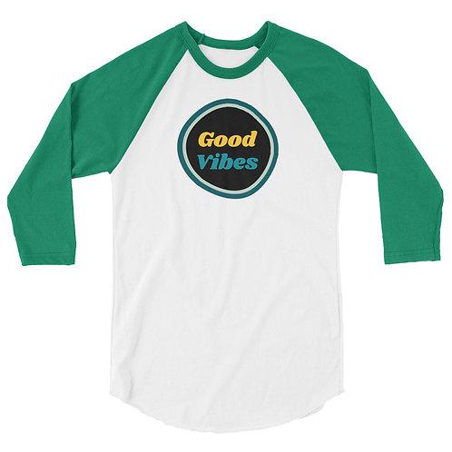 Good Vibes 3/4 sleeve raglan shirt