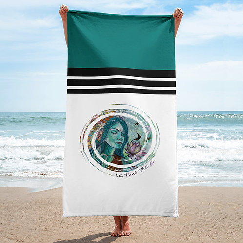 Let That Shit Go Beach Towel