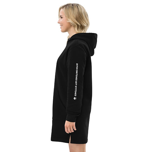 Ditch Snitches Get Stitches eco-friendly hoodie dress