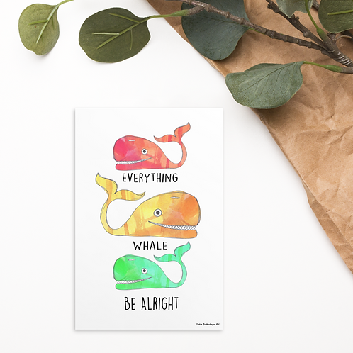 Everything Whale Be Alright Standard Postcard