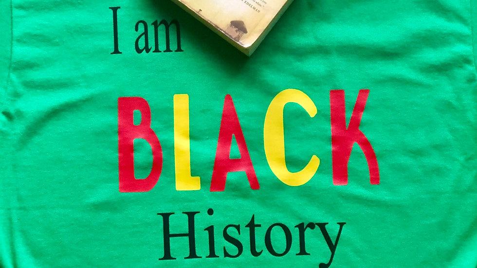 I am black history-Green/Multicolored