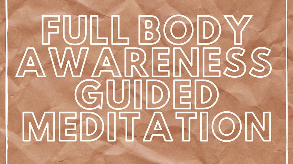 Full Body Guided Meditation