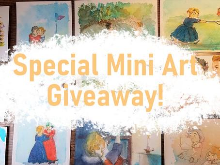 **Special Mini Art Giveaway!**