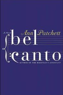 Book Review: Bel Canto by Ann Patchett
