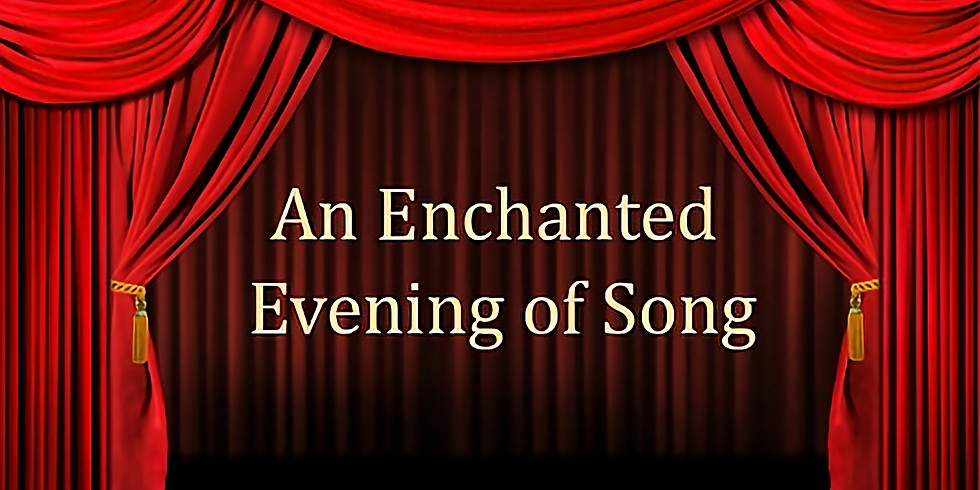 An Enchanted Evening of Song