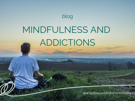Mindfulness and Addictions