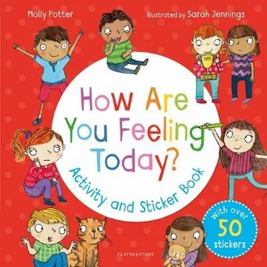 Activity Book: How Are You Feeling Today?