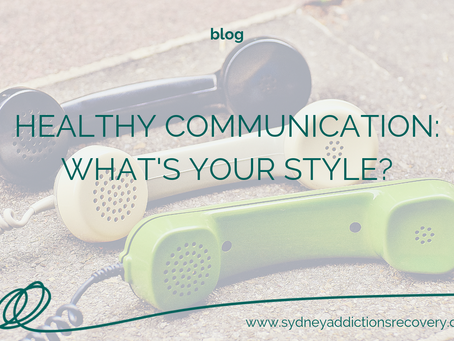 Healthy Communication: What's Your Style?