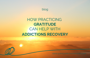 How Practicing Gratitude Can Help With Addictions Recovery