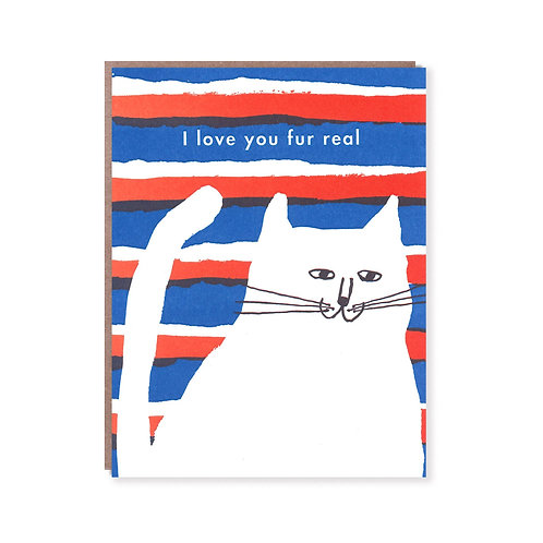 """Love You Fur Real"" Card"